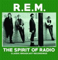 R.E.M. - The Spirit of Radio