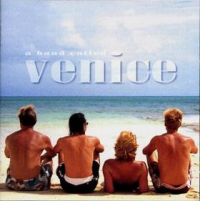 Venice - A Band Called Venice (2006)