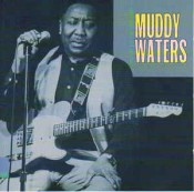 Muddy Waters - King Of The Electric Blues