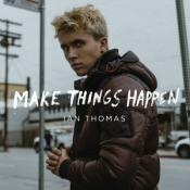 Ian Thomas - Make Things Happen