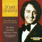Tony Christie - Take Me Home Country Roads