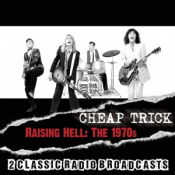 Cheap Trick - Raising Hell: The 1970s (2016)