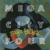 Mega City Four - Magic Bullets