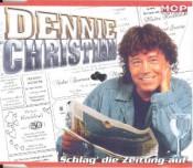 Dennie Christian - Schlag' die Zeitung auf
