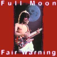 Van Halen - Full Moon, Fair Warning