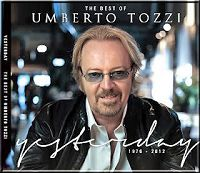 Umberto Tozzi - Yesterday - The Best Of 1976-2012 - CD 1 (2012)