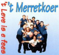 't Merretkoer - 't Leeve Is E Fees