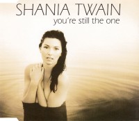 Shania Twain - You're Still The One (Europe)