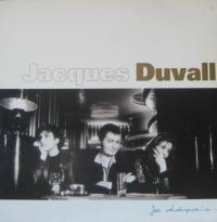 Jacques Duvall - Je Déçois