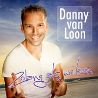 Danny Van Loon - Zolang als we leven