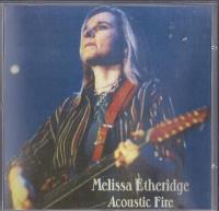 Melissa Etheridge - Acoustic Fire