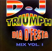 DJ Triumph - Dia d'Festa Mix Vol. 1