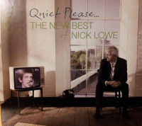 Nick Lowe - Quiet Please... The New Best Of Nick Lowe