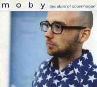 Moby - The Stars Of Copenhagen