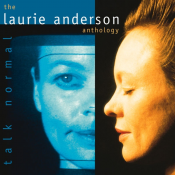 Laurie Anderson - Talk Normal