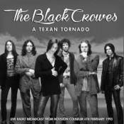 The Black Crowes - A Texan Tornado