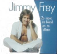 Jimmy Frey - Zo Mooi, Zo Blond En Zo Alleen