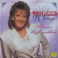Marianne Weber - Moeder Blijft Wakker