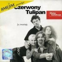 Czerwony Tulipan - Złota kolecja - Ja zwariuję