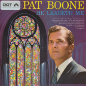 Pat Boone - He Leadeth Me