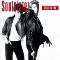 Soulsister - It Takes Two