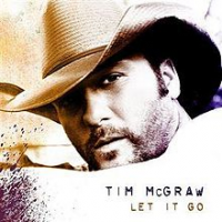 Tim McGraw - Let It Go