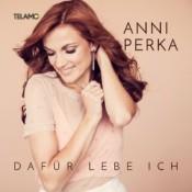 Anni Perka - Dafür lebe ich