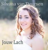 Silvana van Deursen - Jouw Lach