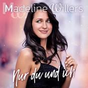 Madeline Willers - Nur du und ich