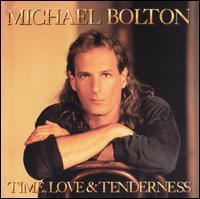 Michael Bolton - Time Love & Tenderness