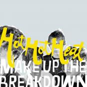 Hot Hot Heat - Make Up the Breakdown