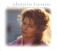 Shania Twain - The Woman In Me (Needs The Man In You) (USA)