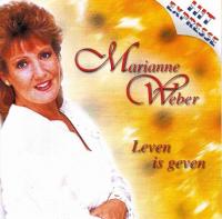 Marianne Weber - Leven Is Geven