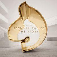 Spandau Ballet - The Story - The Very Best Of Spandau Ballet