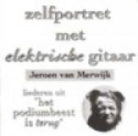 Jeroen van Merwijk - Zelfportret met een elektrische gitaar