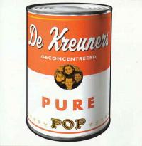 De Kreuners - Pure Pop