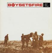 Boy Sets Fire - After The Eulogy
