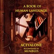 Aceyalone - A Book of Human Language