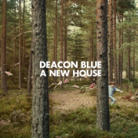 Deacon Blue - A New House