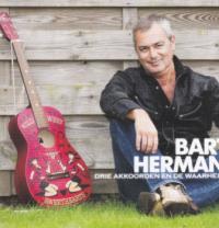 Bart Herman - Drie akkoorden en de waarheid