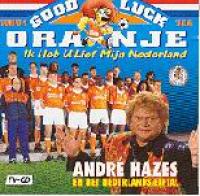 André Hazes - Good Luck Oranje
