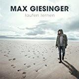 Max Giesinger - Laufen Lernen