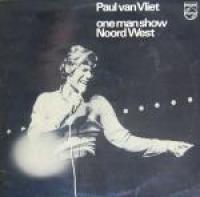 Paul Van Vliet - One Man Show Noord West