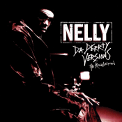Nelly - Da Derrty Versions