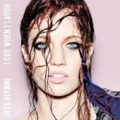 Jess Glynne - I Cry When I Laugh (UK and Irish Deluxe edition)