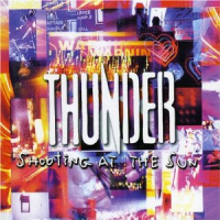Thunder - Shooting At The Sun
