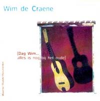 Wim De Craene - Dag Wim, alles is nog bij het oude