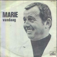 Toon Hermans - Marie, Vandaag