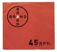 A Brand - 45 RPM