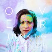 Cailee Rae - Overthinking - EP